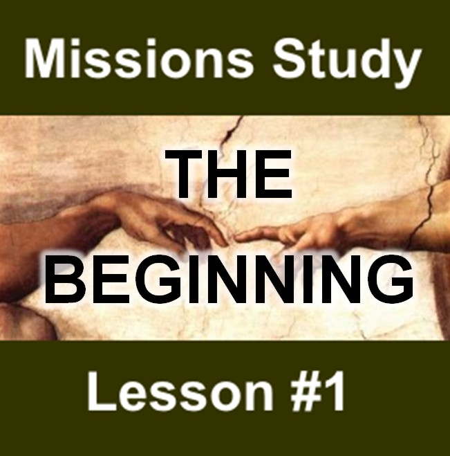 Thumbnail for the post titled: Missions Study Series #1 – The Beginning