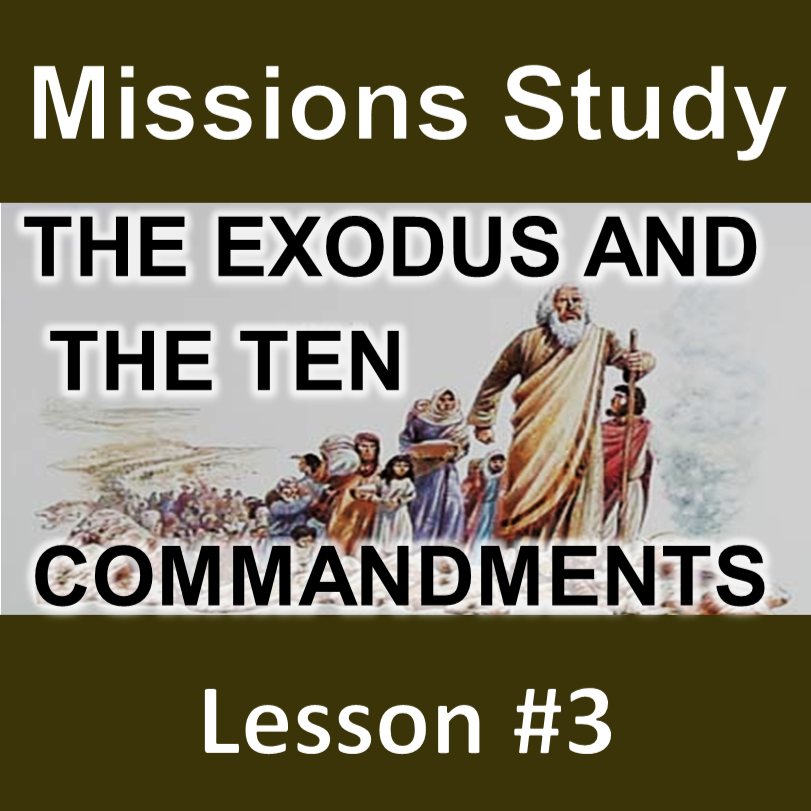 Thumbnail for the post titled: Missions Study Series #3 – The Exodus and the Ten Commandments