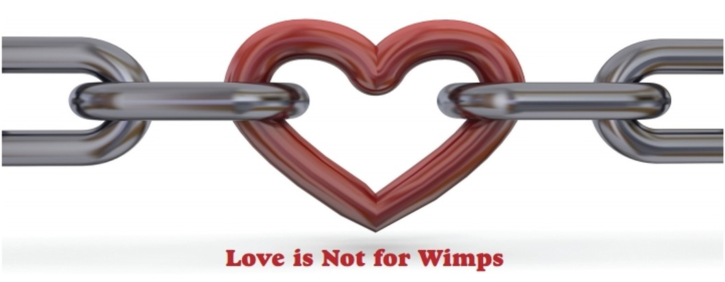 Thumbnail for the post titled: Focus Article – LOVE IS NOT FOR WIMPS (Sabbath Recorder 2/15)