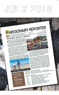 Thumbnail for the post titled: Missionary Reporter 2016 2nd Quarter