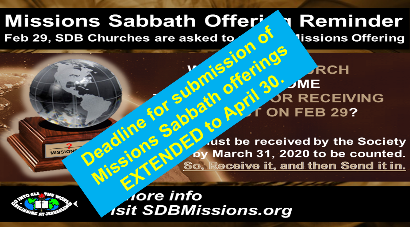 Thumbnail for the post titled: MISSIONS SABBATH DEADLINE EXTENDED TO APRIL 30
