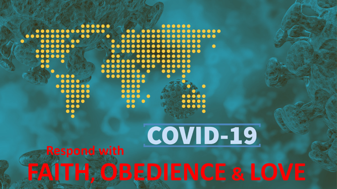 Thumbnail for the post titled: Respond to COVID-19 with FAITH, OBEDIENCE & LOVE
